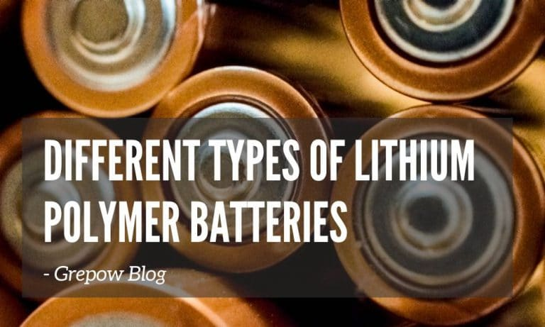 Different types of Lithium Polymer batteries