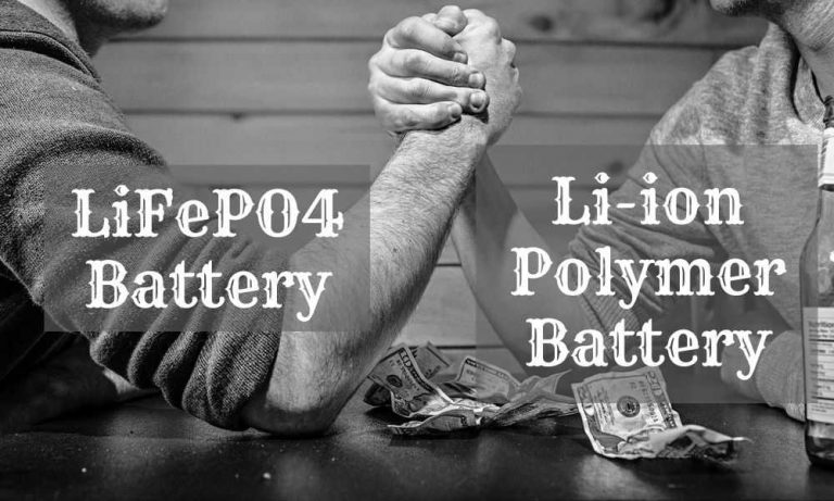 A LiFePO4 battery vs lithium ion polymer battery
