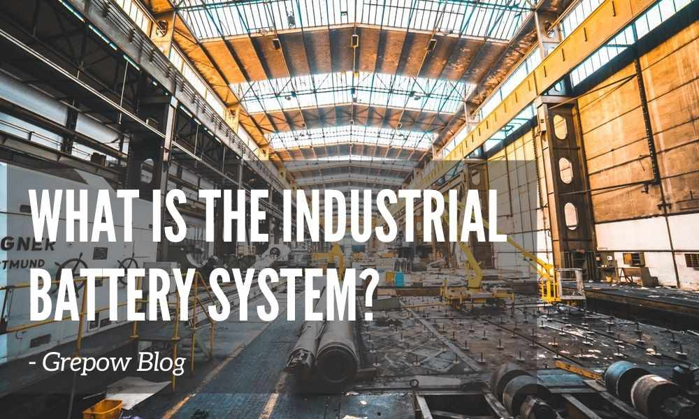 What is the industrial battery system?