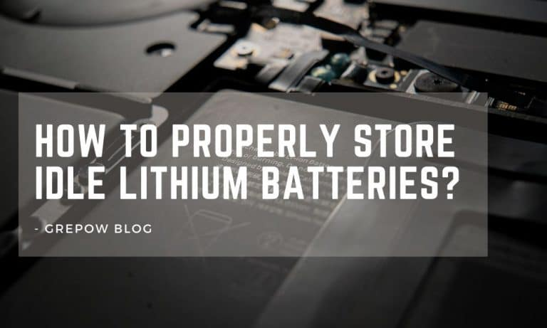 How to properly store idle lithium batteries?