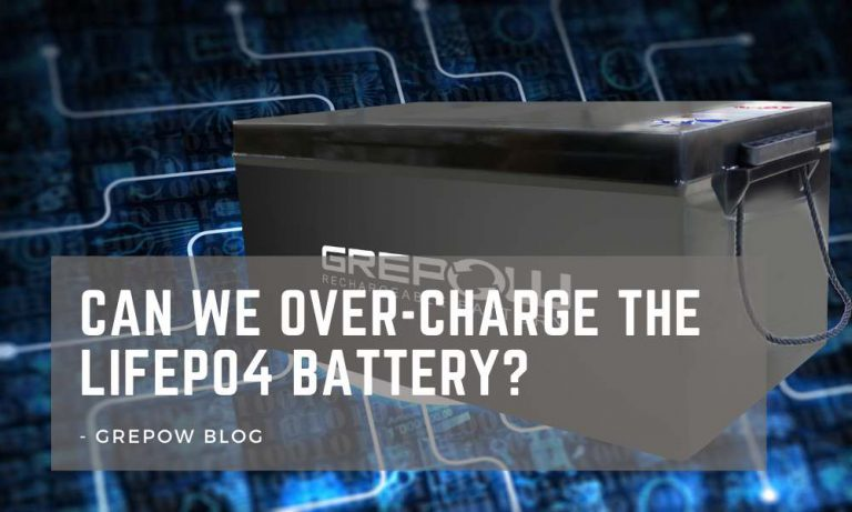 Can we over-charge the lifepo4 battery?