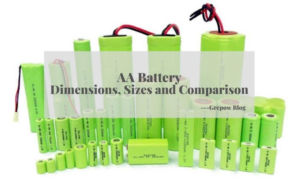 AA Battery: Dimensions, Sizes and Comparison