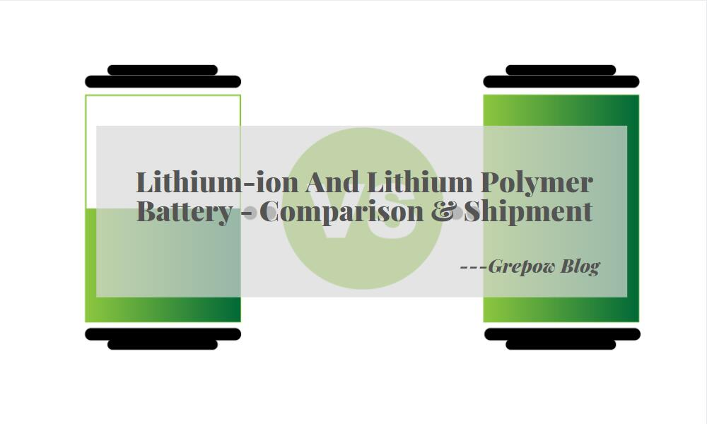 lithium-ion battery vs lithium polymer battery