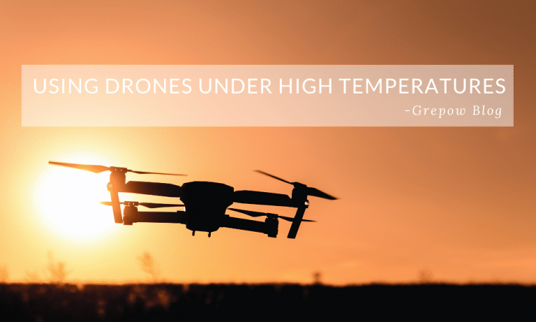 Using drones under high temperatures