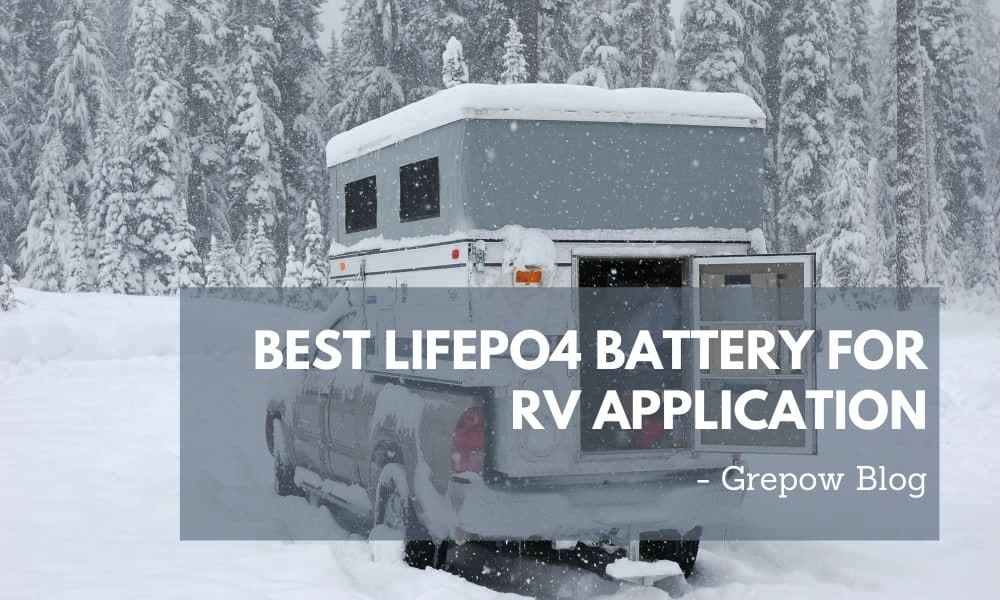 Best LiFePO4 battery for RV application
