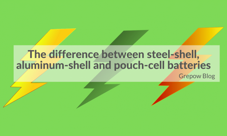 The difference between steel-shell, aluminum-shell and pouch-cell batteries