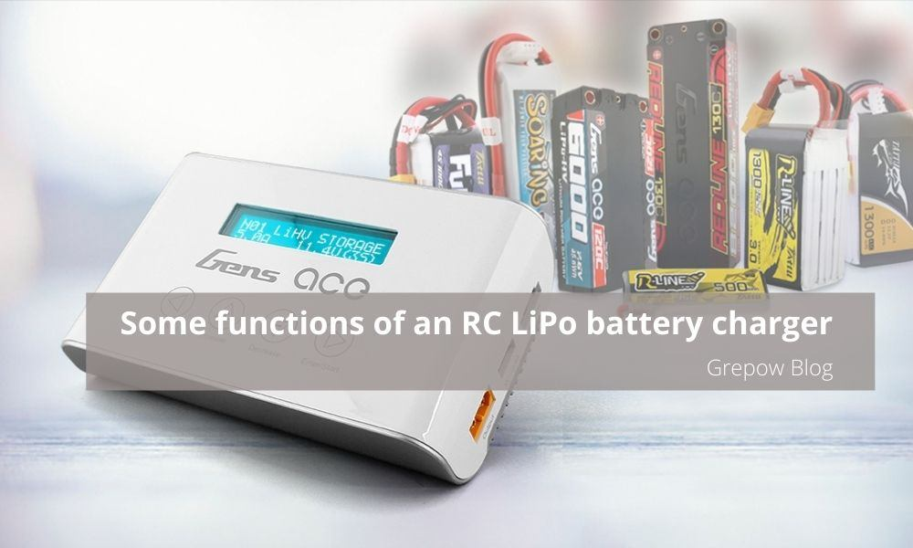 Some functions of an RC LiPo battery charger | Grepow