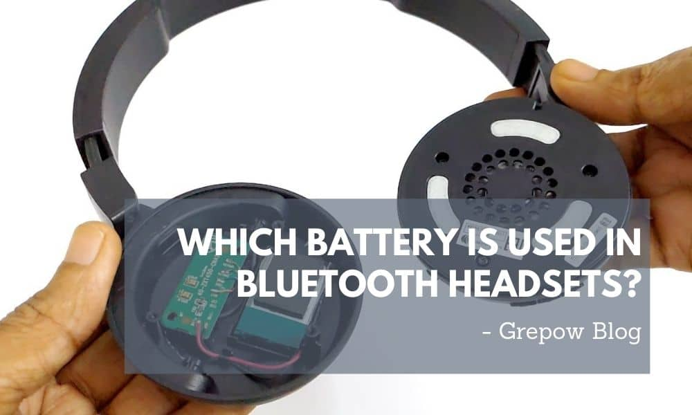 Which battery is used in Bluetooth headsets?